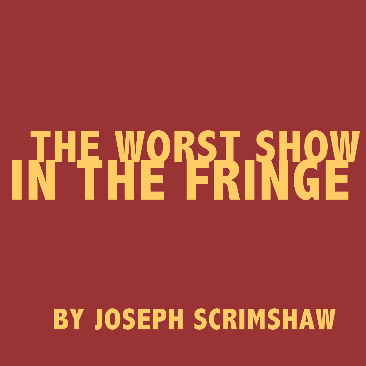 The Worst Show in the Fringe PDF
