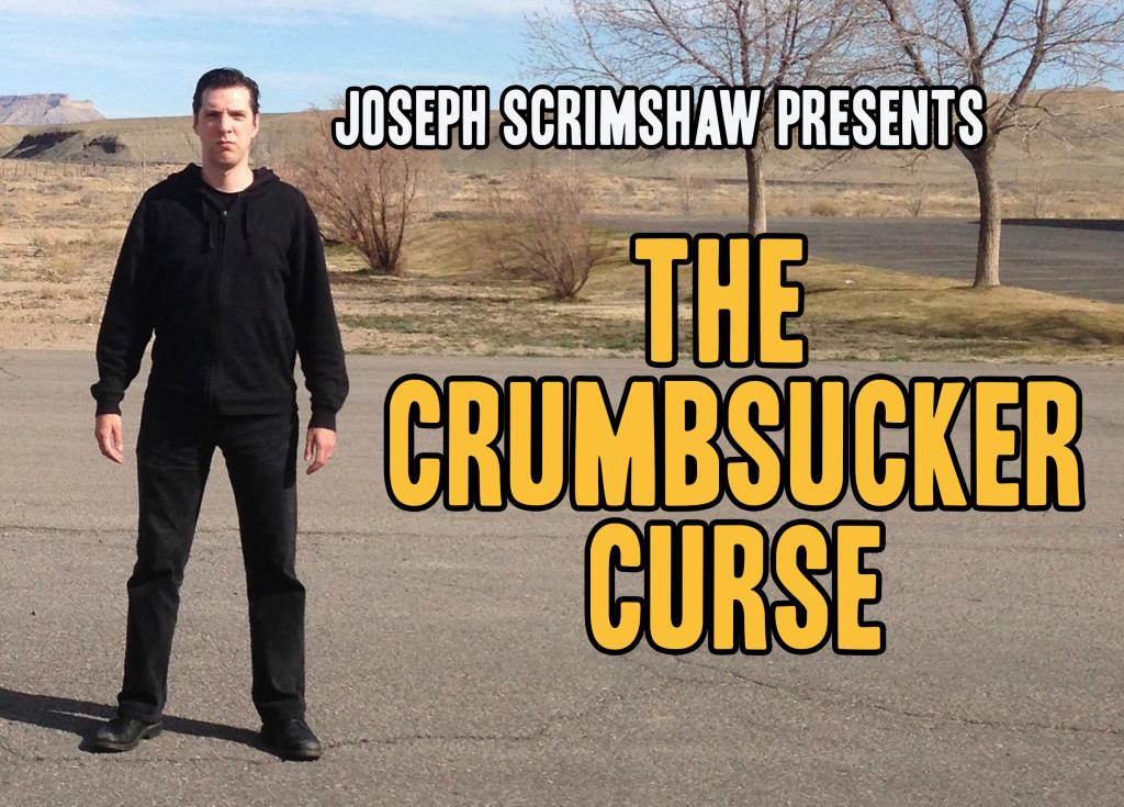 TheCrumbsuckerCurse