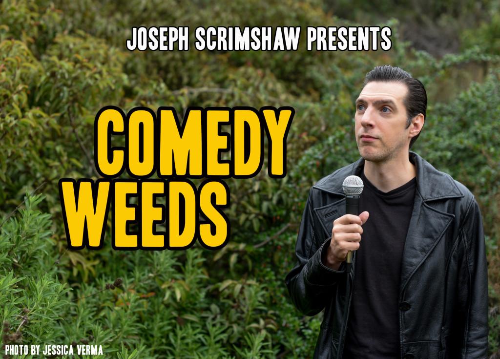 Comedy Weeds