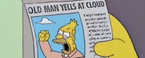 Abe-Simpson-yells-at-cloud